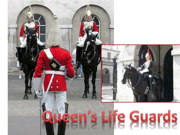 Queen's Life Guards