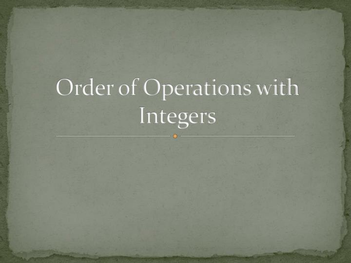 order of operations with integers n.