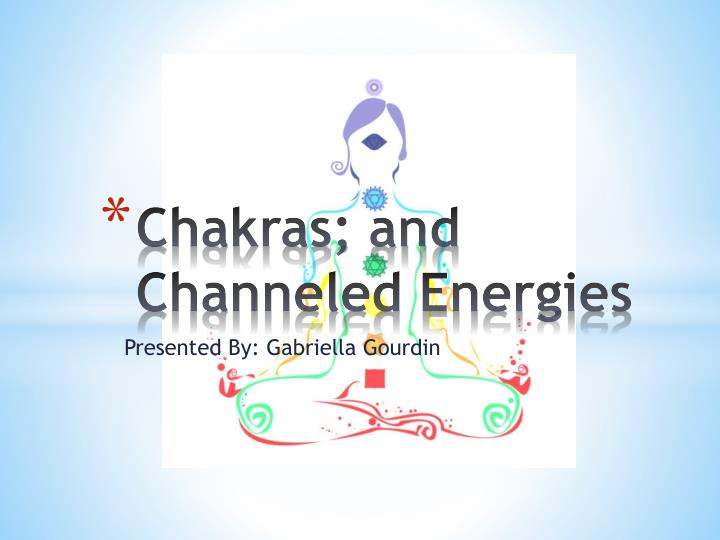 chakras and channeled energies n.