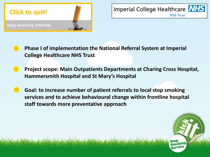 Phase I of implementation the National Referral System at Imperial College Healthcare NHS Trust