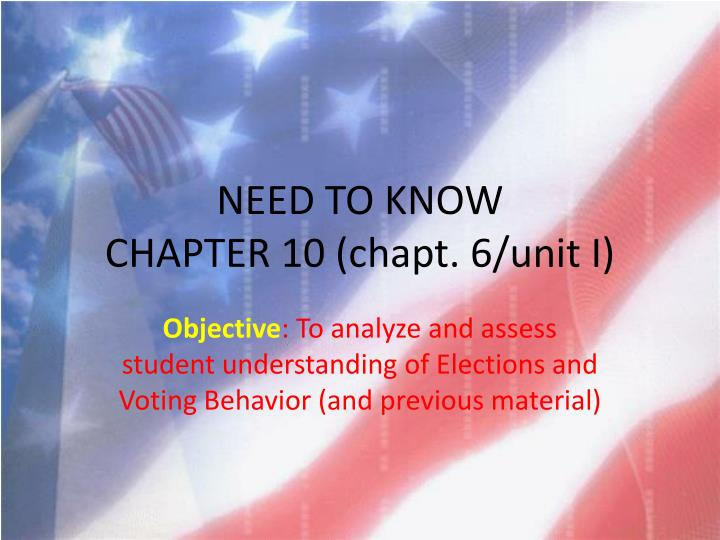 need to know chapter 10 chapt 6 unit i n.
