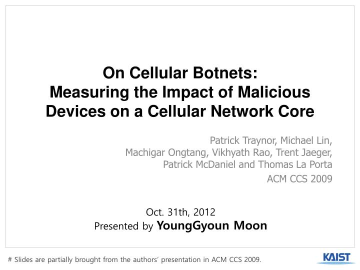 on cellular botnets measuring the impact of malicious devices on a cellular network core n.