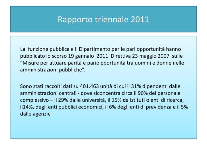 Rapporto triennale 2011