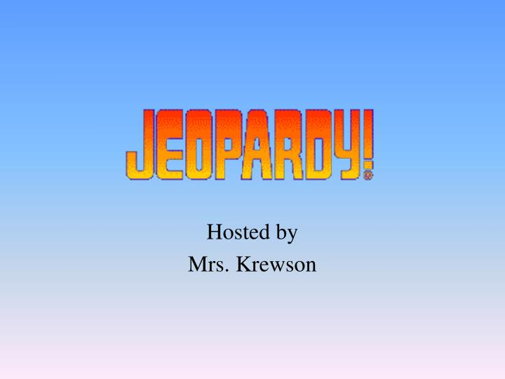 hosted by mrs krewson n.