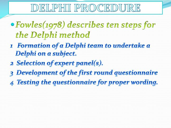 DELPHI PROCEDURE