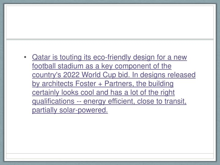 Qatar is touting its eco-friendly design for a new