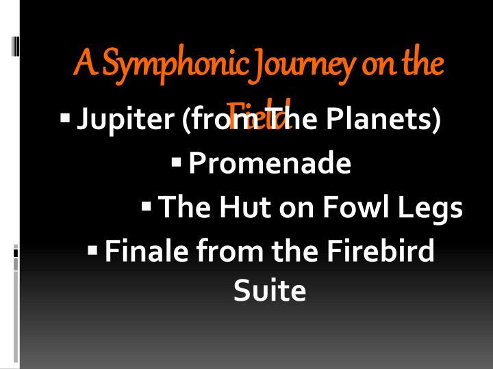 A Symphonic Journey on the Field