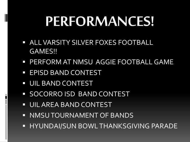 PERFORMANCES!