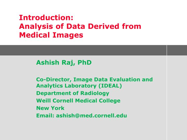 introduction analysis of data derived from medical images n.