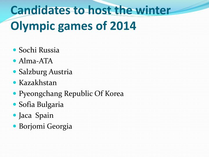Candidates to host the winter Olympic games of 2014