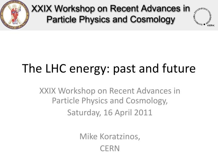 the lhc energy past and future n.