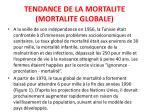 tendance de la mortalite mortalite globale