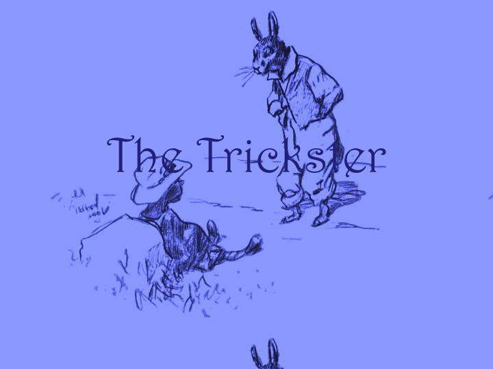 the trickster n.
