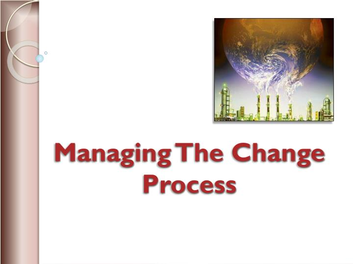 managing the change process n.