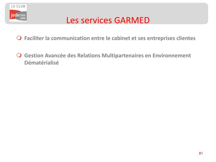Les services GARMED