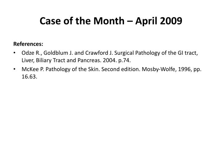 Case of the Month – April 2009