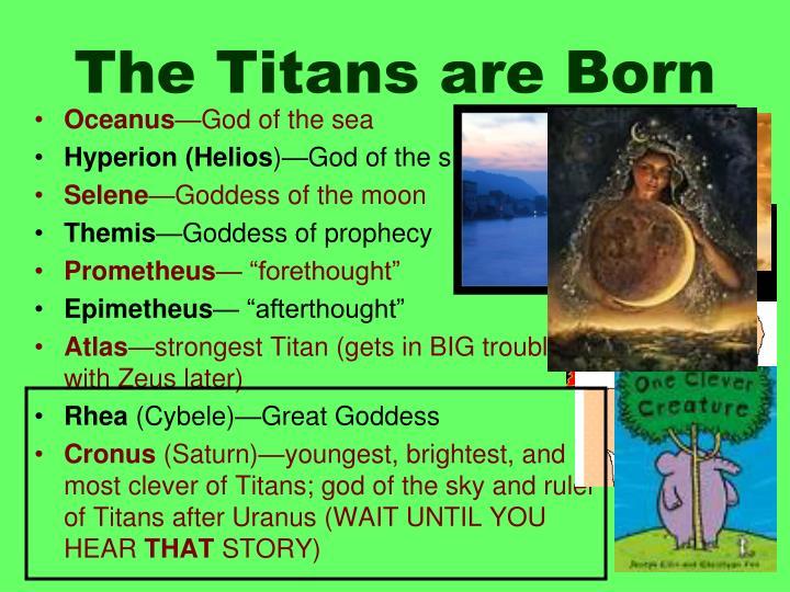 The Titans are Born