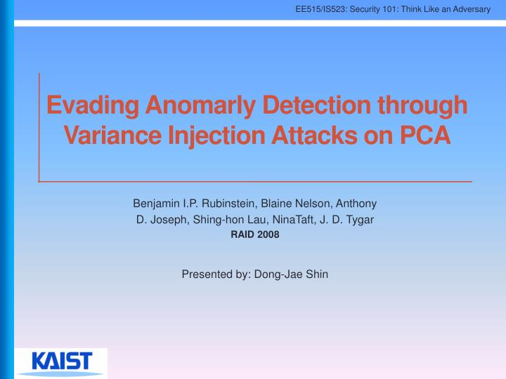 evading anomarly detection through variance injection attacks on pca n.