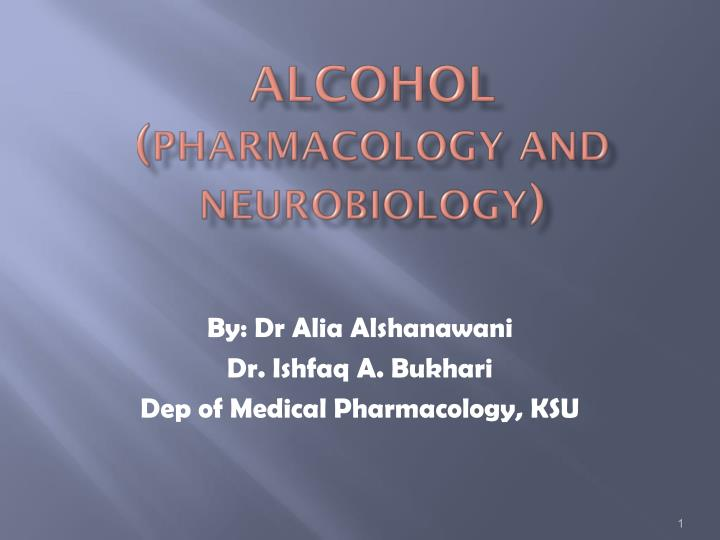 alcohol pharmacology and neurobiology n.