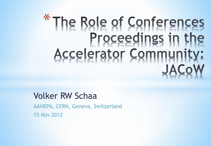 the role of conferences proceedings in the accelerator community jacow n.