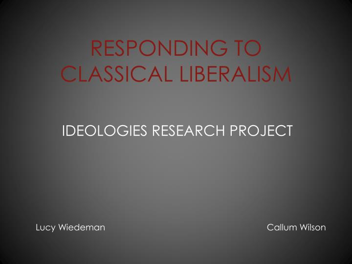 responding to classical liberalism n.