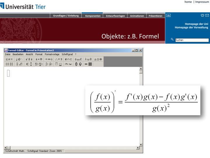 Objekte: z.B. Formel