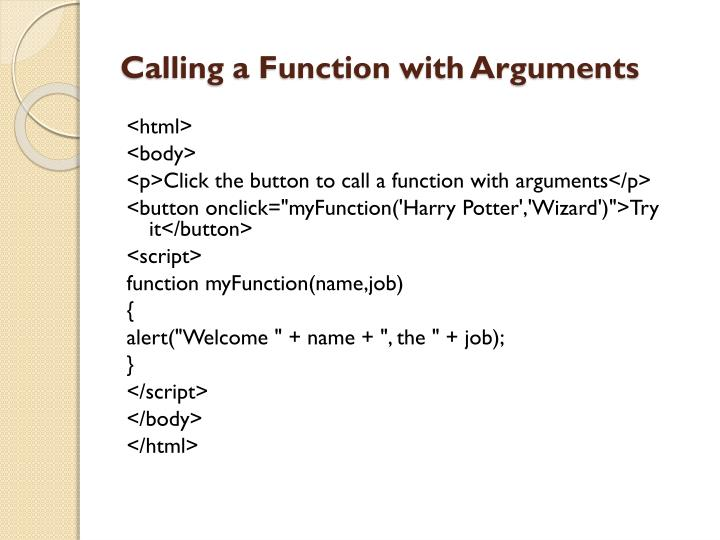 Calling a Function with Arguments