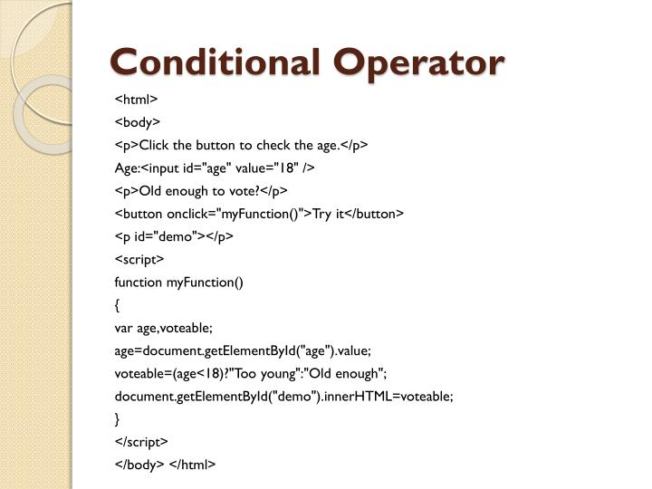 Conditional Operator