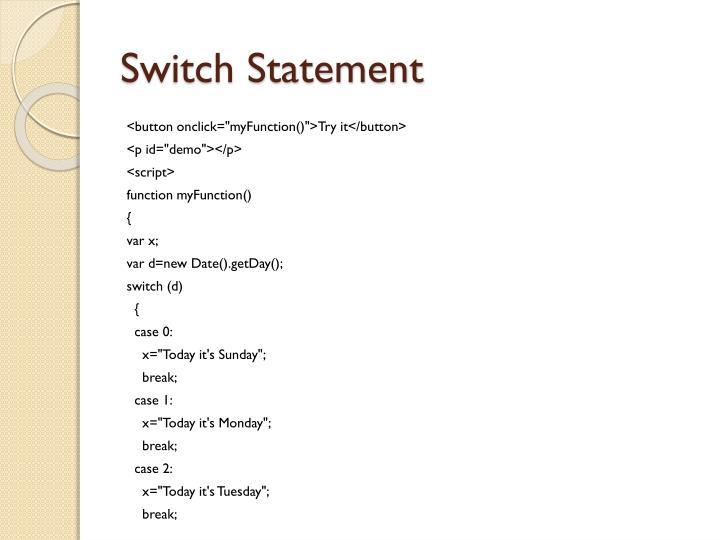 Switch Statement