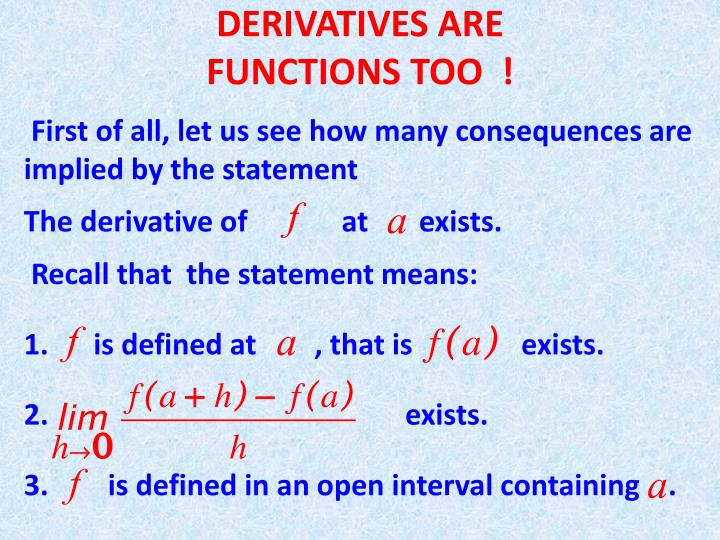 derivatives are functions too n.