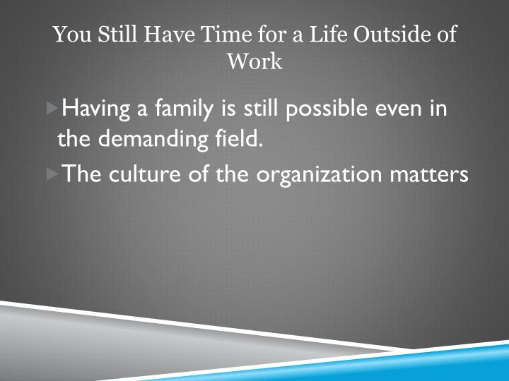 You Still Have Time for a Life Outside of Work