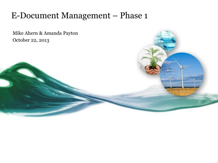 E document management phase 1