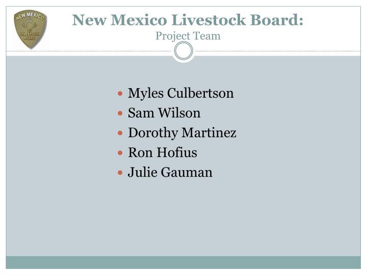 New mexico livestock board project team