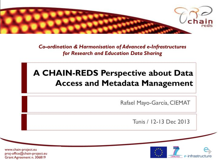 a chain reds perspective about data access and metadata management n.