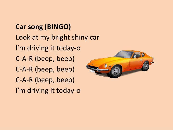 Car song (BINGO)