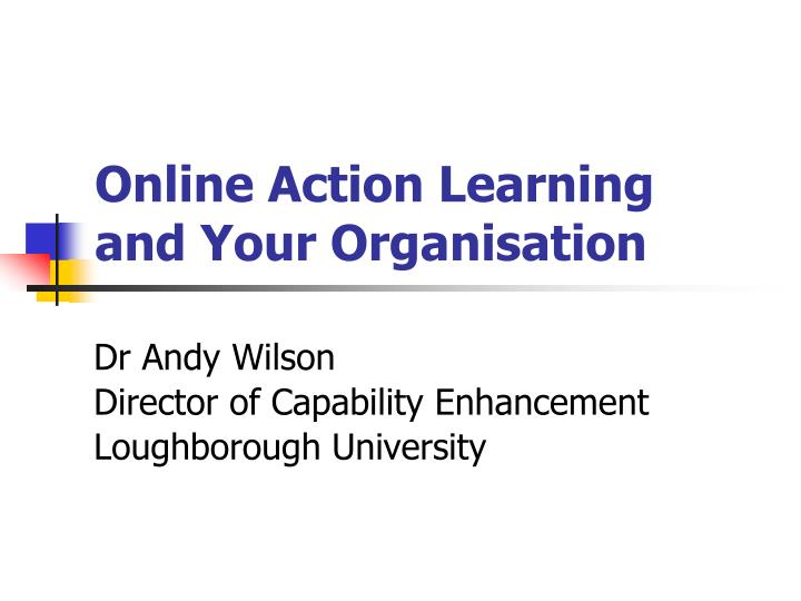 online action learning and your organisation n.