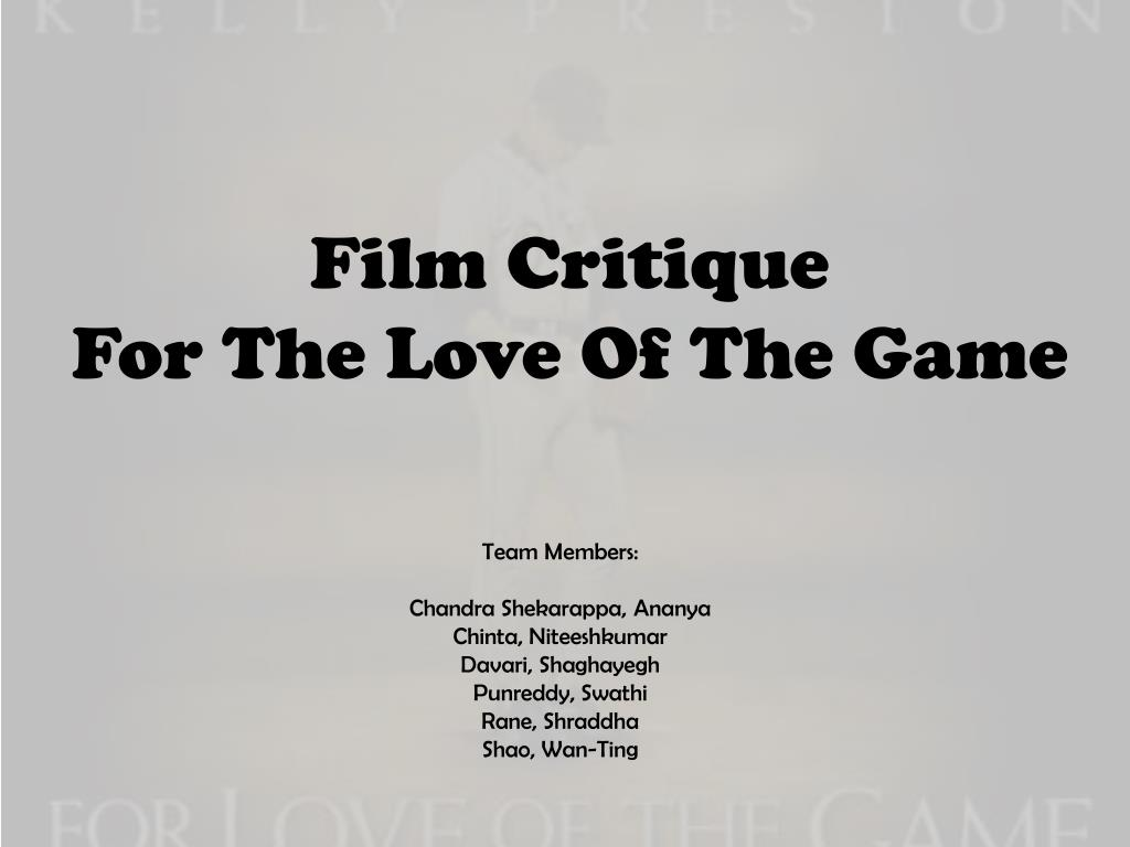 Ppt Film Critique For The Love Of The Game Powerpoint Presentation Free Download Id 2283538