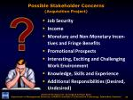 possible stakeholder concerns acquisition project