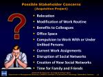 possible stakeholder concerns acquisition project3