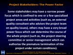 project stakeholders the power factor2
