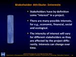 stakeholder attribute interests