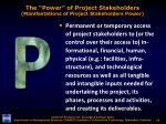 the power of project stakeholders manifestations of project stakeholders power1