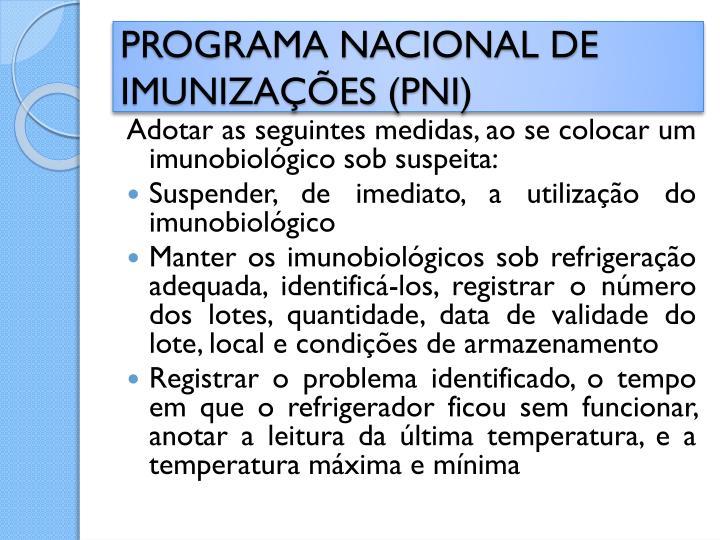 PROGRAMA NACIONAL DE IMUNIZAÇÕES (PNI
