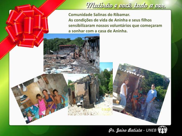 Comunidade Salinas do Ribamar.