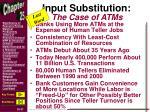 input substitution