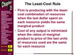 the least cost rule