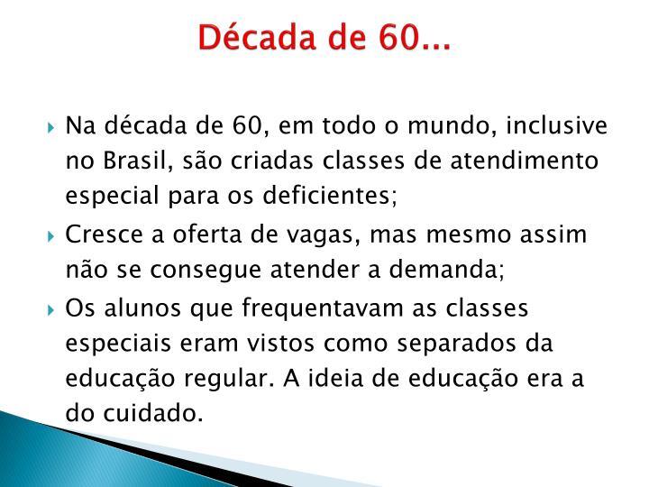 Década de 60...