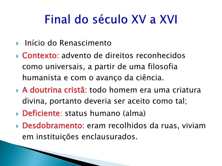 Final do século XV a XVI