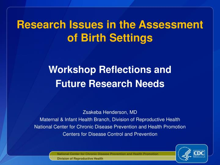 research issues in the assessment of birth settings n.