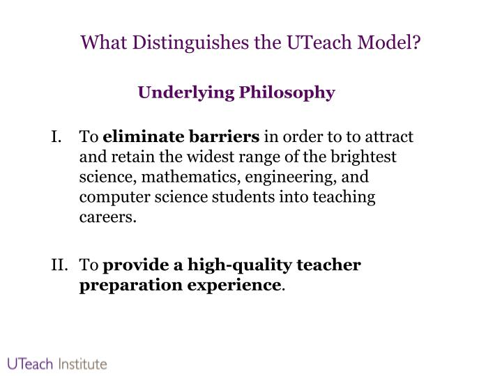 What Distinguishes the UTeach Model?